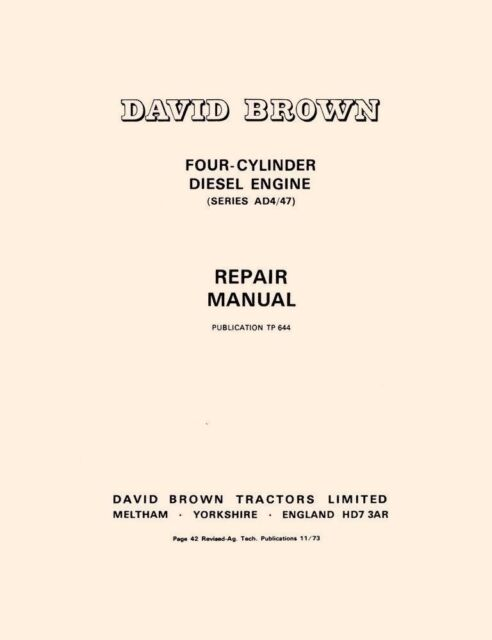 DAVID BROWN TRACTOR AD4/47 4 CYLINDER ENGINE SERVICE MANUAL ...