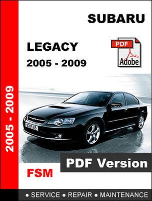 SUBARU LEGACY 2005 - 2009 FACTORY OEM SERVICE REPAIR FSM ...