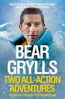 Bear Grylls: Two All-Action Adventures: Facing Up and Facing the Frozen Ocean by Bear Grylls (Paperback, 2014)