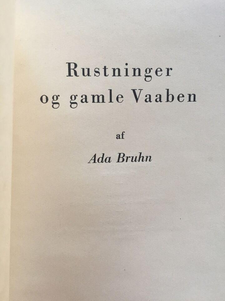 Rustninger og gamle vaaben, Ada Bruhn, emne: hobby og sport