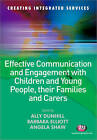 Effective Communication and Engagement with Children and Young People, Their Families and Carers by SAGE Publications Ltd (Paperback, 2009)