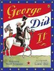 George Did It by Suzanne Tripp Jurmain (Paperback / softback, 2007)