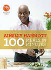 My Kitchen Table: 100 Meals in Minutes by Ainsley Harriott (Paperback, 2011)