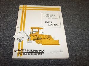 ingersoll rand sp56 series vibratory compactor roller parts catalog rh ebay com Ingersoll Rand Roller Parts Breakdown Rand Ingersoll R75i-W1235