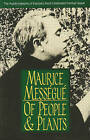 Of People and Plants: The Autobiography of Europe's Most Celebrated Herbal Healer by Maurice Messegue (Paperback, 1991)