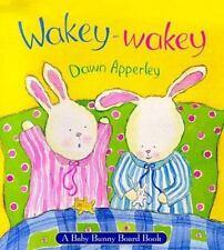 Wakey-Wakey by Dawn Apperley (1999, Hardcover)