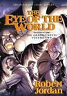 Wheel of Time Other: Eye of the World 2 by Robert Jordan and Chuck Dixon (2012, Hardcover)