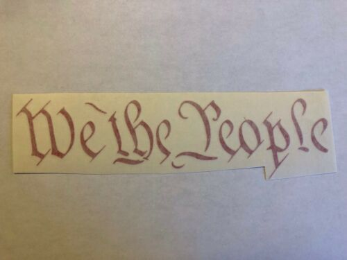 """We The People Car Or Truck Decal 8""""L X 2.5""""T"""