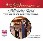 The Greek's Forced Bride by Michelle Reid (CD-Audio, 2010)