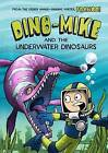 Dino-Mike and the Underwater Dinosaurs by Franco (Paperback, 2015)