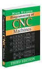 Programming of CNC Machines by Ken Evans (Paperback, 2007)