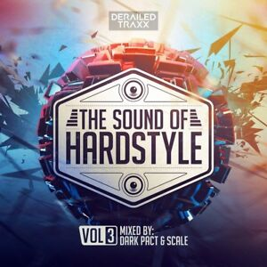 DARK-PACT-amp-SCALE-THE-SOUND-OF-HARDSTYLE-VOL-3-2-CD-NEW
