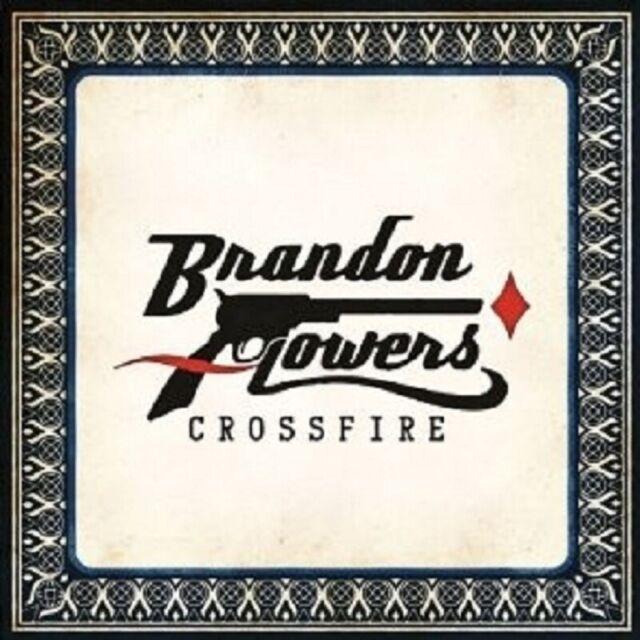 "BRANDON FLOWERS ""CROSSFIRE"" CD 2 TRACK SINGLE NEW"