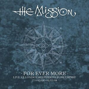The-Mission-For-Ever-More-Live-At-London-Shepherd-039-s-Bush-Empire-2008-CD