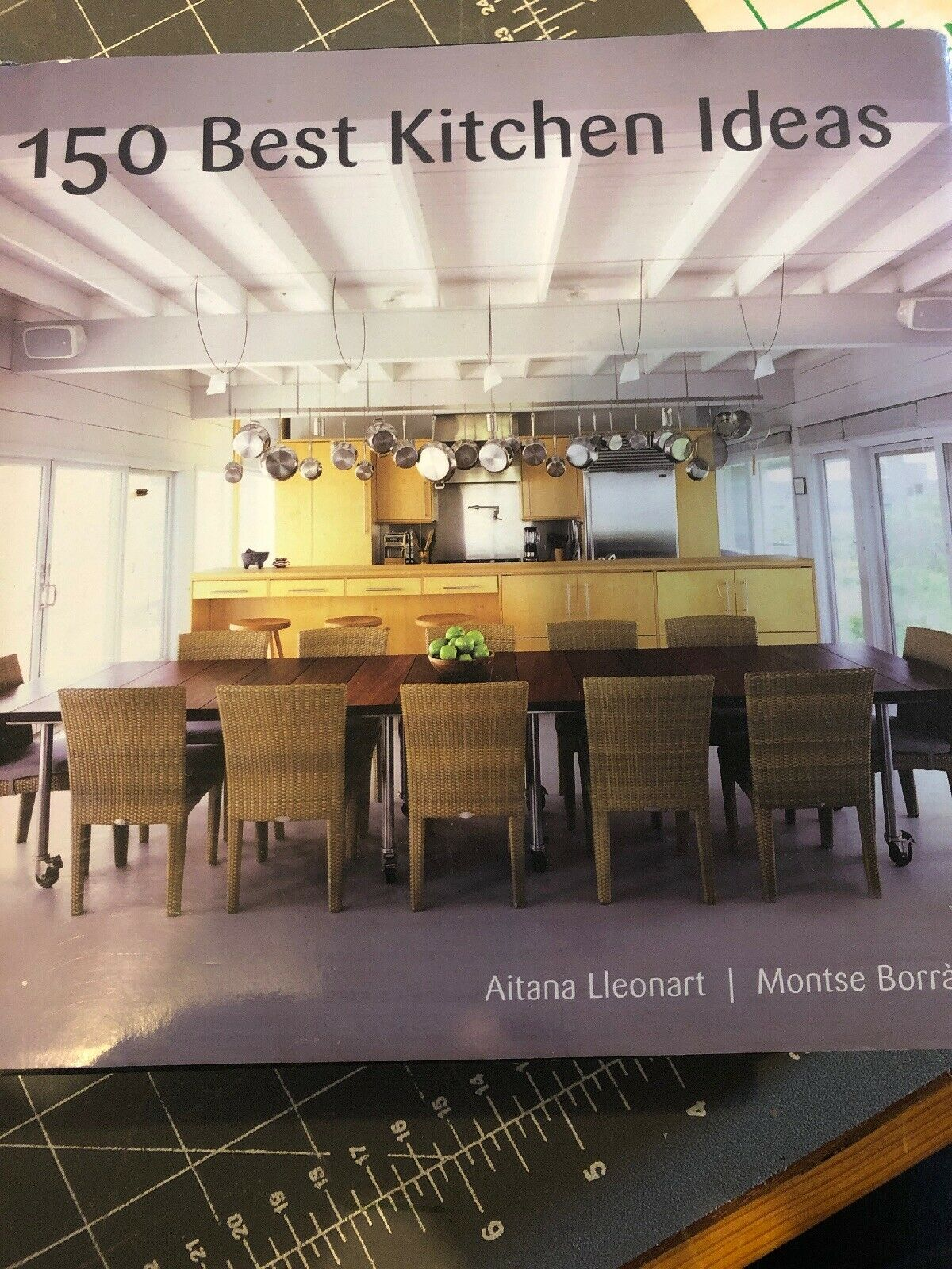 150 Best Kitchen Ideas By Aitana Lleonart Montse Borràs And Montse Borràs 2009 Hardcover For Sale Online Ebay