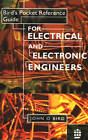 Bird's Pocket Reference Guide for Electrical and Electronic Engineers by John O. Bird (Paperback, 1994)