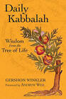 Daily Kabbalah: Wisdom from the Tree of Life by Gershon Winkler (Paperback, 2009)