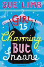 Girl, 15, Charming But Insane by Sue Limb (Paperback, 2009)
