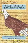 America: American History for Children by Lori Kaiser (Paperback / softback, 2010)