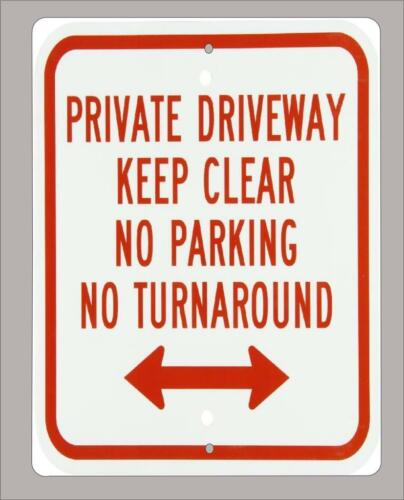 """NO TURNAROUND/"""" home// business sign 12/""""X18/"""" /""""PRIVATE DRIVE,KEEP CLEAR NO PARKING"""