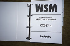 Kubota KX057-4 Hydraulic Excavator Service Workshop Repair Manual Book