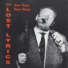 LOST LYRICS Some things never change  CD (1992 Nasty Vinyl neu!