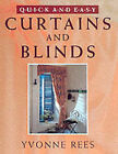 Quick and Easy Curtains and Blinds by Yvonne Rees (Hardback, 2001)
