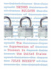 Beyond Bullets: The Suppression of Dissent in the United States by Jules Boykoff (Paperback, 2007)