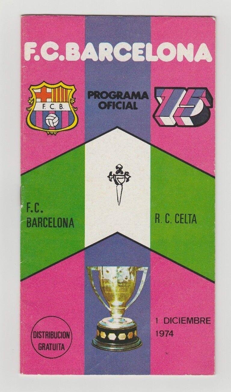 Orig.PRG   1.Spanische Liga    1974 75   FC BARCELONA - CELTA VIGO      SELTEN  | Qualität zuerst  635af7