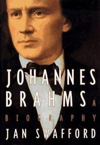 Johannes brahms a biography by jan swafford 1997 hardcover ebay johannes brahms a biography by jan swafford 1997 hardcover fandeluxe Choice Image