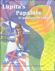 El Papalote de Lupita / Lupita's Papalote by Lupe Ruiz-Flores (Hardback, 2002)