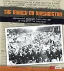 The March on Washington: A Primary Source Exploration of the Pivotal Protest by Heather E Schwartz (Paperback / softback, 2014)