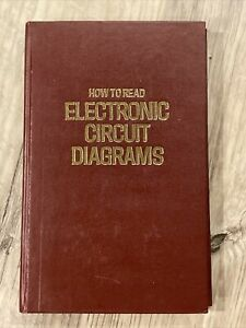 How to Read Electronic Circuit Diagrams 1st Edition 1972 ...