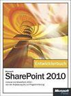 Microsoft Sharepoint 2010 - Das Entwicklerbuch: Intranet Mit Sharepoint 2010 -- Von Der Anpassung Bis Zur Programmierung by Paolo Pialorsi (Paperback / softback, 2011)