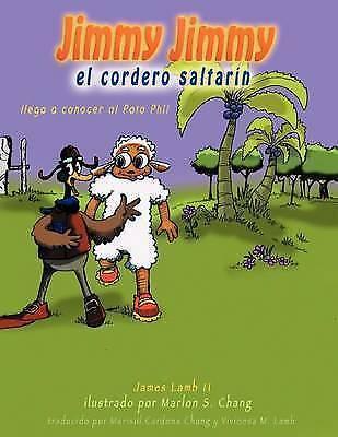 1 of 1 - NEW Jimmy Jimmy El Cordero Saltarin (Spanish Edition) by James Lamb II