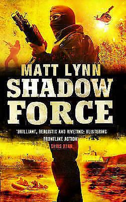 """VERY GOOD"" Lynn, Matt, Shadow Force (Death Force), Book"