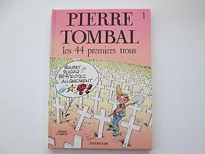 PIERRE-TOMBAL-T1-TBE-TTBE-LES-44-PREMIERS-TROUS