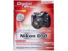 Das profi handbuch zur D50 - Digital Proline - Data Becker - Deutsche