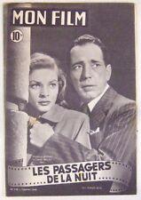Revue Mon Film n° 124 Les passagers de la nuit Humphrey Bogart Laureen Bacall