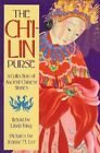 The Ch'i-lin Purse a Collection of Ancient Chinese Stories by Fang Linda