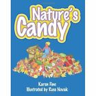 Nature's Candy 9781434357878 by Karen Fine Paperback