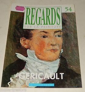 REGARDS-sur-la-PEINTURE-N-54-de-1988-GERICAULT-Le-radeau-de-la-Meduse-Ed-FABBRI