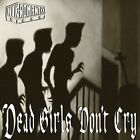 Dead Girls Don't Cry by Nekromantix (CD, Oct-2004, Epitaph (USA))