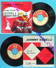 LP 45 7'' JOHNNY DORELLI Ginge rock Lettera a pinocchio 1959 italy no cd mc vhs