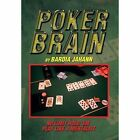 Poker Brain by Bardia Jahann (Hardback, 2014)