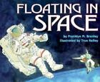 Let's-Read-and-Find-Out-Science: Floating in Space by Franklyn M. Branley (1998, Hardcover)