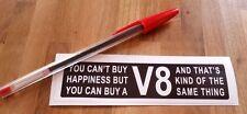#17 V8 Felicidad-Gracioso Pegatina Calcomanía Para Hotrods & Mopar American Muscle Cars