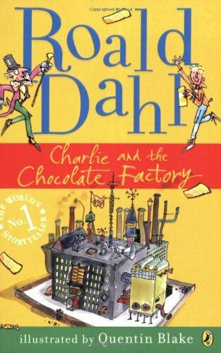 1 of 1 - Charlie and the Chocolate Factory,Roald Dahl,Quentin Blake