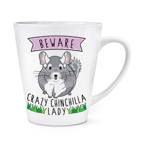 Funny Animal Beware Crazy Chinchilla Lady 12oz Latte Mug Cup