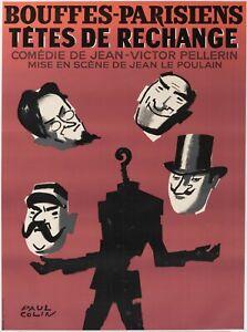 Affiche-Originale-Paul-Colin-Bouffes-Parisiens-Tetes-de-rechange-1964